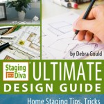 Home Staging Design Quick Tips