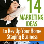 14 Marketing Ideas to Rev Up Your Home Staging Business for Spring
